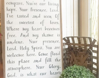2'x4' Holy Spirit You are Welcome Here Sign