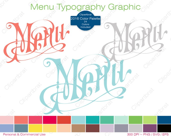 MENU TYPOGRAPHY Clipart Commercial Use Clipart Cafe Restaurant Graphic 2016 Color Palette 24 Colors Menu Text Vector Graphic Png Eps Svg