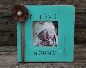 Mommy Picture Frame, New Mom Photo Frame, Rustic Picture Frame, Mother's Day Gift