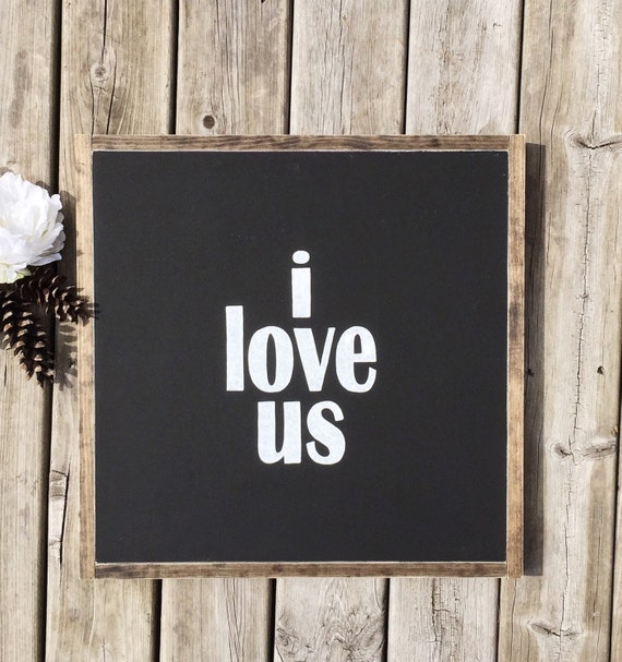 I Love Us Hand Pianted Framed Wood Sign Home Decor Wall