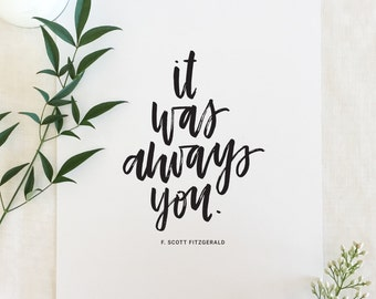 Handlettered 'It Was Always You' Print