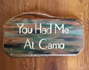 You had me at CAMO