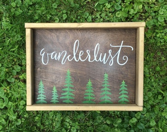 Wanderlust - Wood Sign | Custom Wood Sign | Hand Painted Sign | Adventure | Nursery Sign | Little Boys Room | Pine Trees | Explore