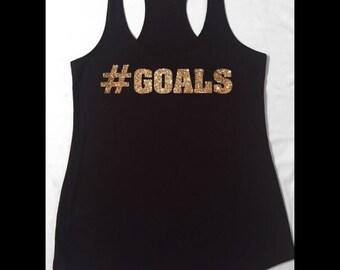 GOALS on solid black tank, Goals Tanks, Goals work out tank, Goals,#56