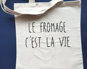 "Tote bag ""Cheese c'est la Vie"" / / gift / / hand embroidery / / shopping bag / / tote bag / / shopping bag / / gift"