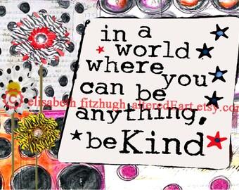 Be Kind collage, digital download, 5x7