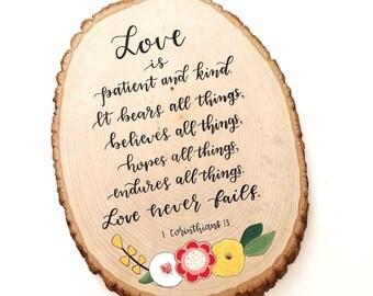 LOVE - Large Wood Slice - 1 Corinthians