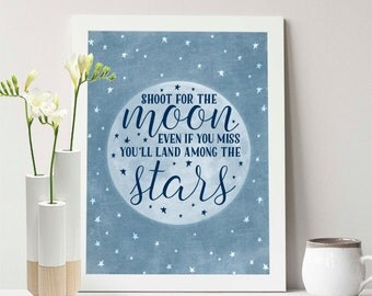 Buy One Get One - Shoot for the moon even if you miss you'll land among the stars - 8x10 or 11x14 - moon - blue - stars - nursery - decor