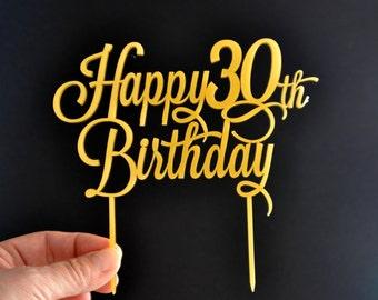 Happy Birthday Cake Topper, Custom cake topper, 30 th birthday cake topper