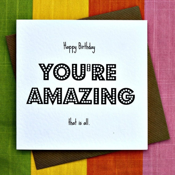You Re Amazing: You're Amazing Birthday Card Amazing Person By