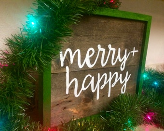 Merry + Happy Handcrafted Wooden Sign