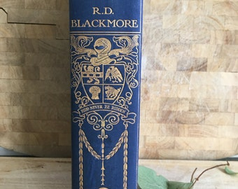 Lorna Doone - R D Blackmore - Large Antique book - Exmoor - Devon - victorian novel - English Classic -