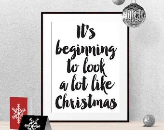 Christmas wall decor, Christmas printable, It's beginning to look a lot like Christmas, Christmas quote print, Xmas quote print, Xmas print