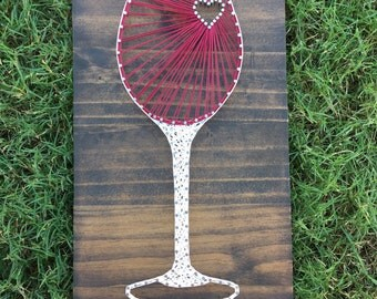 MADE TO ORDER Wine Glass With Heart String Art Board