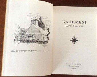 "Vintage ""Na Himeni Haipule Hawaii"" - Hawaiian Hymnal - Sesquicentennial Edition - 1972"