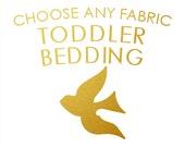 TODDLER BEDDING - Made To Order - Choose Any Fabric - Toddler Duvet Cover, Toddler Pillow Case, Bedding Convertible Crib, Toddler Organic