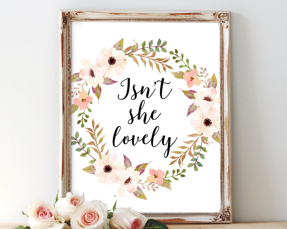 Isn 39 t she lovely printable art nursery wall art quote for Nursery wall art