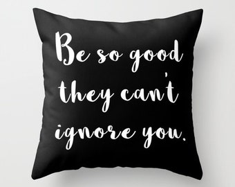 Black and White Pillow - Inspirational Pillow - Decorative Pillows - Velveteen Pillow Cover - Gift for Her - Gifts for Him - Cushion Cover