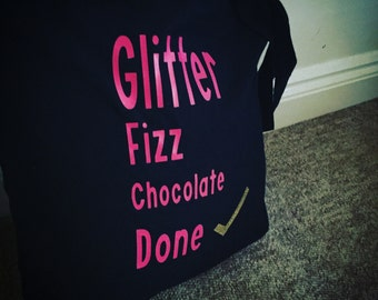 Glitter, Fizz, Chocolate shopping list tote bag