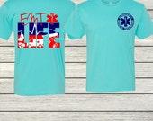 EMT Paramedic Life EMTLife Personalized Monogrammed T-Shirt