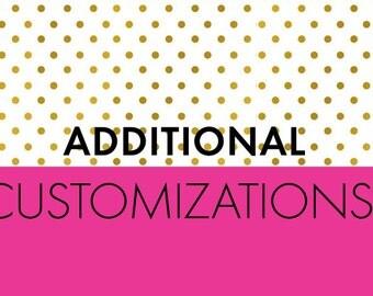 Add more customizations, please!