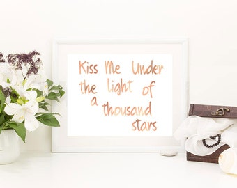Copper Print - Kiss Me Under The Light of a Thousand Stars/Foil Print
