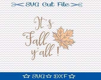 Thanksgiving SVG File / SVG Cut File /  SVG Download / Silhouette Cameo / Digital Download / Autumn svg / It's Fall Y'all