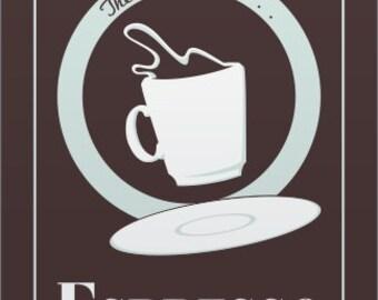 """Espresso 11 x 17"""" mini poster"""