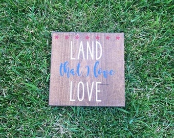 Land the I love Hand Painted Wood Sign, Hand Painted Sign, Wall Decor, Home Decor, Patriotic Sign, Americana Sign, Red White and Blue Sign