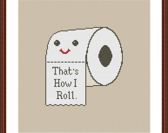Toilet Paper  Funny Cross Stitch PDF Pattern That's How I Roll