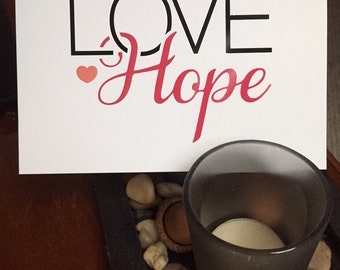 Love Hope Card, Love Hope note card, Love Hope greeting card with envelope, Sometimes we need a little LOVE. Sometimes we need a little HOPE
