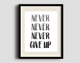 Never Give Up, Winston Churchill, watercolor wall decor, inspirational quote, churchill quote, wall art print,give up, instant download