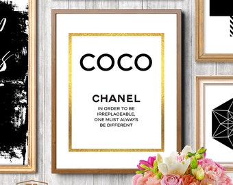 Coco Chanel print Chanel printable art Chanel quotes Chanel quote Chanel prints In Order To Be Irreplaceable One Must Always Be Different