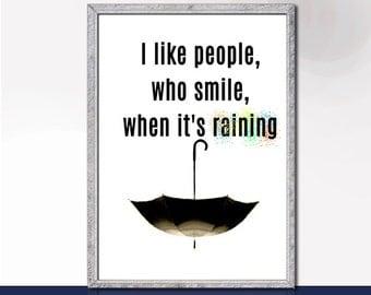 Smile When It 39 S Raining Quotes