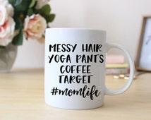 Messy Hair, Yoga Pants, Coffee, Target // #MomLife