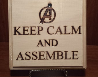 Keep Calm and Assemble plaque