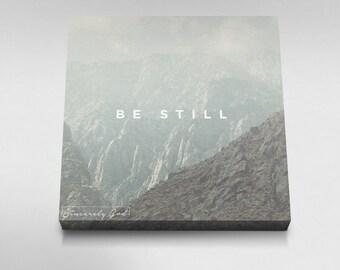 Be Still - Canvas