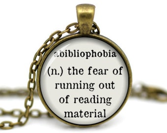 Literary Definition, Abibliophobia, the fear of running out of reading material, Reader Necklace, Gift for Reader, Book Necklace, Literature