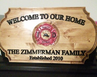 Personalized fireman's carved hand painted wooden Welcome sign