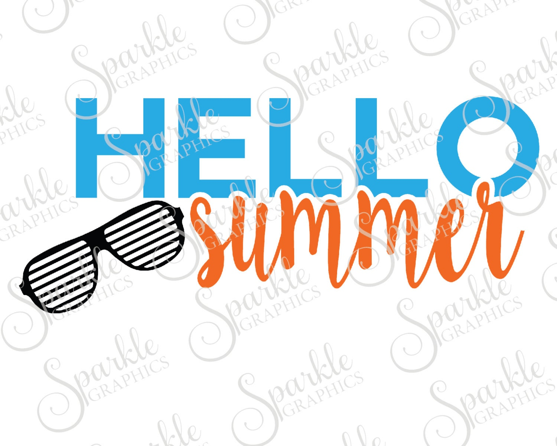 Hello Summer Cut File Summer SVG Hello Beach Sun Glasses