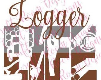 Logger Life SVG Design