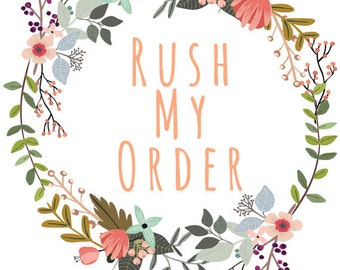 RUSH My Order PLEASE!!!