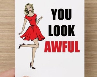 You Look Awful Lupus Chronic Illness Autoimmune Greeting Card Glossy 5 x 7 in