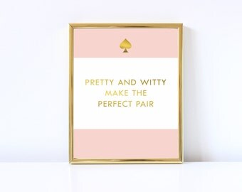Pretty and Witty Make a Perfect Pair Digital Download Print