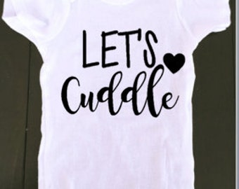 Lets Cuddle Onesie
