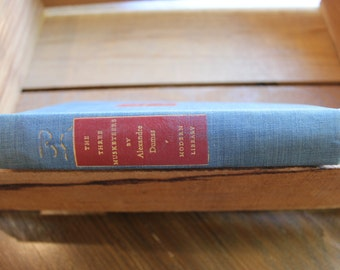 Vintage 1940's Hardcover The Three Musketers by Alexandra Dumas