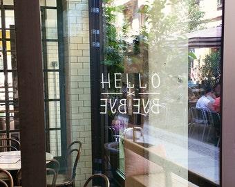 Welcome door sign - Hello Bye Bye - Welcome Door - Vinyl Decal