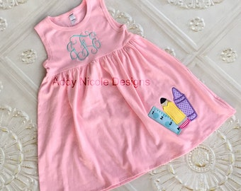 Back to School Dress, Appliqued Dress, School Supplies, Embroidered Dress, Monogrammed Dress, Toddler Dress, Summer Dress, Sundress