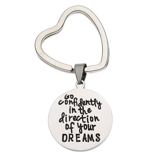 Go Confidently In The Direction Of Your Dreams Inspirational Keychain, Inspirational Keychain