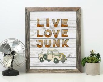 Live Love Junk Print JunkerAntique Collector Quote Digital Instant Download Printable